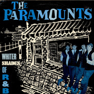Paramounts, The - Whiter Shades Of R&B