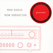 Plustwo - Mad Radio / New Sensation