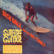 Dick Dale & His Del-Tones - Surfer's Guitar