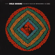 Dele Sosimi - You No Fit Touch Am Retouched 2