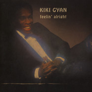 Kiki Gyan - Feelin' Alright