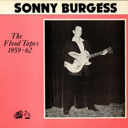 Sonny Burgess - The Flood Tapes 1959-62