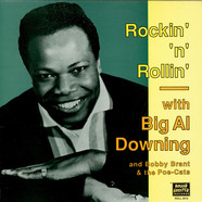 Al Downing - Rockin'N'Rolln' With Big Al Downing