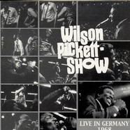 Wilson Pickett - Live In Germany 1968