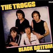 Troggs, The - Black Bottom
