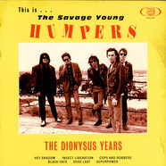 Humpers, The - The Dionysus Years