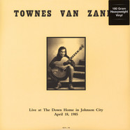 Townes Van Zandt - Live at The Down Home in Johnson City TN April 18 1985