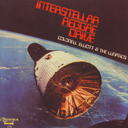 Colonell Elliott & The Lunatics - Interstellar Reggae Drive