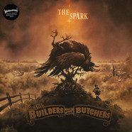 Builders, The & The Butchers - The Spark