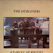 Dubliners, The - A Parcel Of Rogues