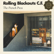 Rolling Blackouts Coastal Fever - The French Press Loser Edition