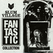 Slum Village - Fantastic Collection