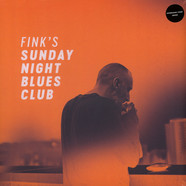 Fink - Fink's Sunday Night Blues Club Volume 1