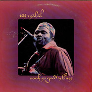 Taj Mahal - Oooh So Good 'N Blues