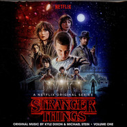 Kyle Dixon & Michael Stein - OST Stranger Things (A Netflix Original Series) Volume One