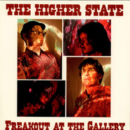 Higher State, The - Freakout At The Gallery