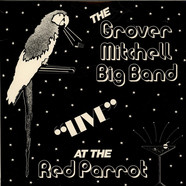 Grover Mitchell And His Orchestra - Live At The Red Parrot