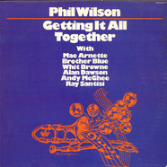 Phil Wilson - Getting  It All Together