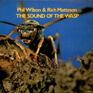 Phil Wilson & Rich Matteson - The Sound Of The Wasp