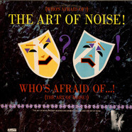 Art Of Noise, The - (Who's Afraid Of?) The Art Of Noise