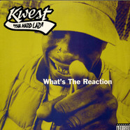 Kwest Tha Madd Lad - What's The Reaction