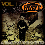 Group Home - A Tear For The Ghetto Vol.1