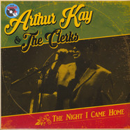 Arthur Kay & The Clerks - The Night I Came Home