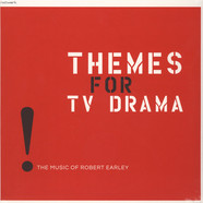 Robert Earley - Themes For TV Drama: The Music Of Robert Earley