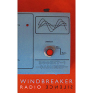 Windbreaker - Radio Silence
