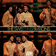 Sweet Inspirations, The - Sweets For My Sweet