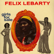 Felix Lebarty - Girls For Sale