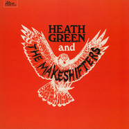 Heath Green And The Makeshifters - Heath Green And The Makeshifters