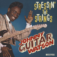 Johnny Guitar Watson - Stressin' The Strings