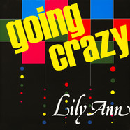 Lily Ann - Going Crazy
