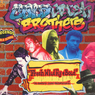 Cold Crush Brothers - Fresh, Wild, Fly & Bold