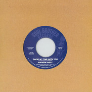 Maureen Bailey - Takin' My Time With You / I Want You (All For Myself