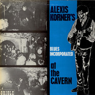 Blues Incorporated - At The Cavern