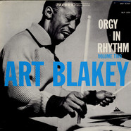 Art Blakey - Orgy In Rhythm - Volume Two
