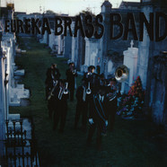 Eureka Brass Band - Dirges