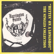 Harrington Saints - Bettin' On A Longshot - The Singles Collection