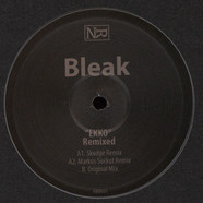 Bleak - Ekko Skudge & Markus Suckut Remixes