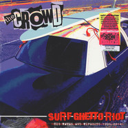 Crowd, The - Surf Ghetto Riot (Big Waves & Wipeouts 1994-2)