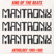 Mantronix - King Of The Beats Anthology 1985-1988