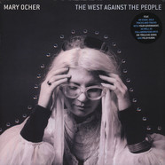 Mary Ocher - The West Against The People