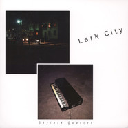 Skylark Quartet - Lark City