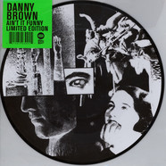 Danny Brown - Ain't It Funny Picture Disc Edition