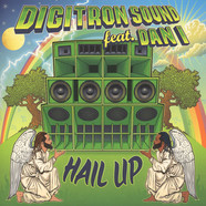 Digitron Sound - Hail Up Feat. Dan I