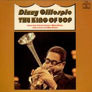 Dizzy Gillespie - The King Of Bop