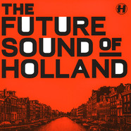 V.A. - The Future Sound Of Holland