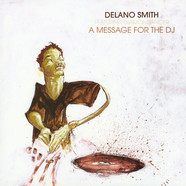 Delano Smith - A Message For The DJ Feat. Diamondancer